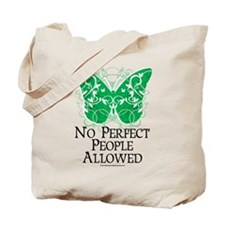 No Perfect People Allowed Tote Bag