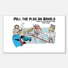 Pull the Plug on Arnold Rectangle Decal