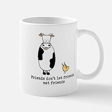 Friends dont let friends Mug