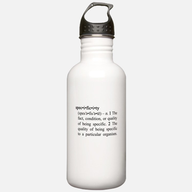 Specificity Definition Water Bottle