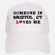 Someone in Bristol Baseball Baseball Cap