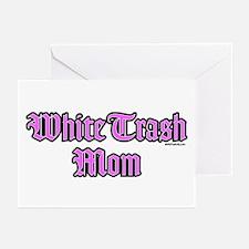 White Trash Mom Greeting Cards (Pk of 10)