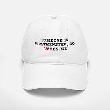 Someone in Westminster Baseball Baseball Cap