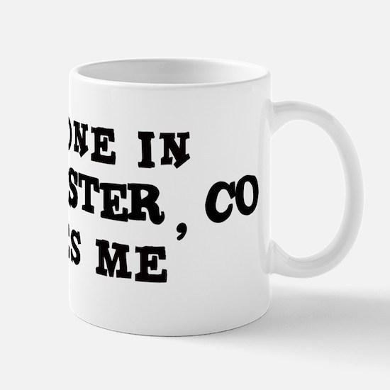Someone in Westminster Mug