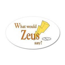What would Zeus say? 22x14 Oval Wall Peel