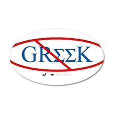 No Greeks 22x14 Oval Wall Peel