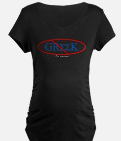 No Greeks T-Shirt