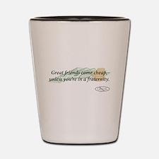 Cheap Friends Shot Glass