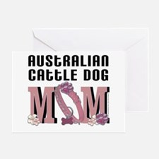 Cattle Dog MOM Greeting Card
