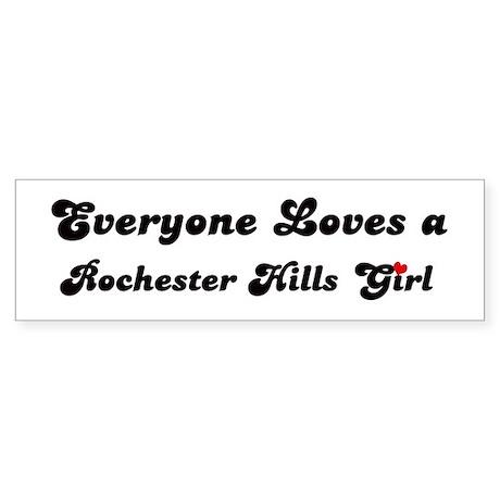 Loves Rochester Hills Girl Bumper Sticker