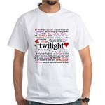 Twilight Quotes White T-Shirt