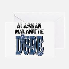 Malamute DUDE Greeting Card