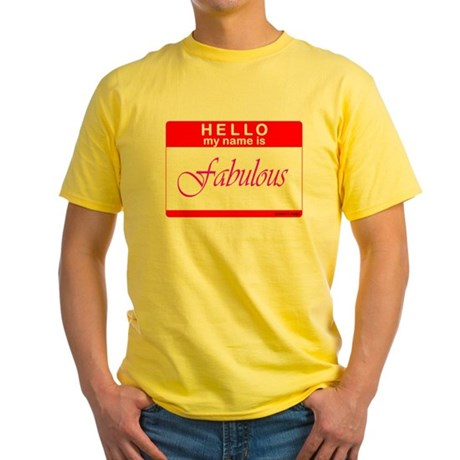 I am Fabulous Name Tag Yellow T-Shirt