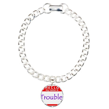 My Name Is Trouble Charm Bracelet, One Charm