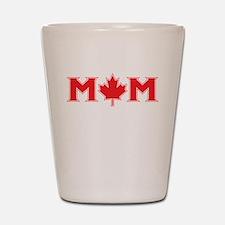Canadian Mom Shot Glass