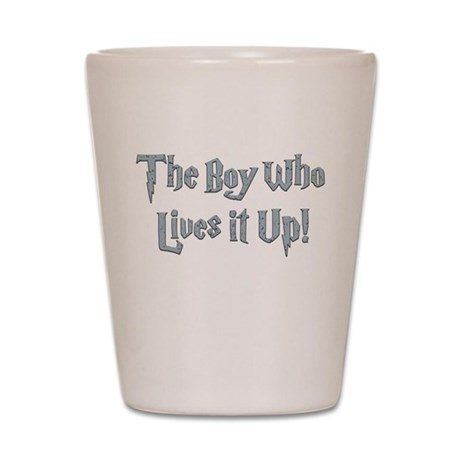 The Boy Who Lives It Up Shot Glass