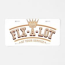 Sir Fix-A-Lot Aluminum License Plate