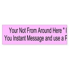 Instant Message Custom Bumper Sticker