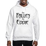 I've Fallen for Eddie Hoodie