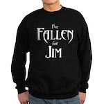 I've Fallen for Jim Dark Sweatshirt