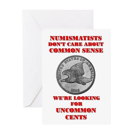 Not Common Sense, Uncommon Ce Greeting Card