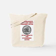 Not Common Sense, Uncommon Ce Tote Bag