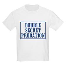 Double Secret Probation T-Shirt