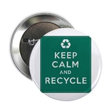 "Keep Calm and Recycle 2.25"" Button"
