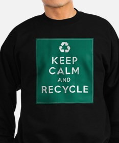 Keep Calm and Recycle Sweatshirt