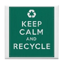 Keep Calm and Recycle Tile Coaster