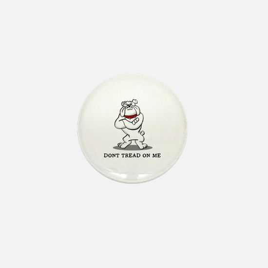 Bulldog Don't Tread on Me Mini Button