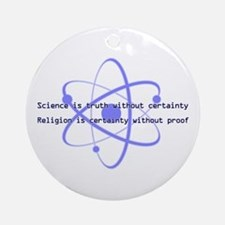 Science Is Truth Ornament (Round)