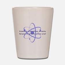 Science Is Truth Shot Glass