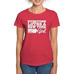 Everyone Loves a New York Girl Women's Dark T-Shir