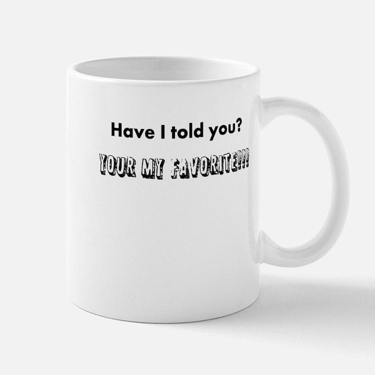 Cute My favorite Mug