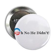 "Funny Oh no obama 2.25"" Button"