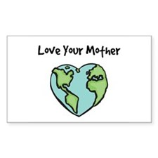 """""""Love Your Mother"""" Rectangle Decal"""