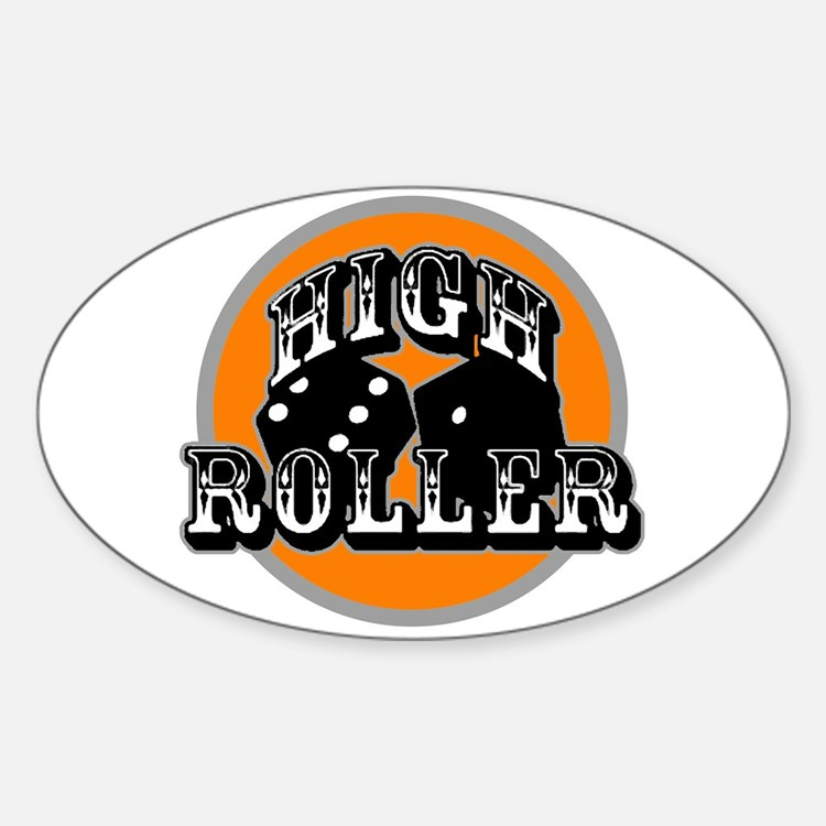 High roller Oval Decal