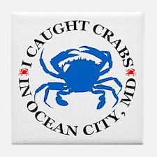 I caught crabs in Ocean City Tile Coaster