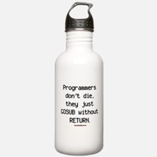 Programmers Don't Die Water Bottle