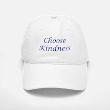 Choose Kindness Baseball Baseball Cap