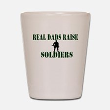 Real Dads Raise Soldiers Shot Glass