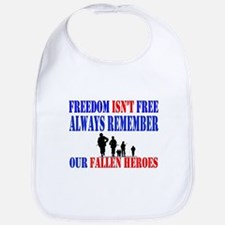 Freedom Isnt Free Bib