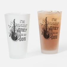 I'm Rockin' Grey for my Son Drinking Glass