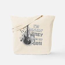 I'm Rockin' Grey for my Son Tote Bag