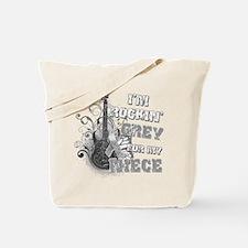 I'm Rockin' Grey for my Niece Tote Bag
