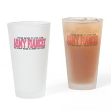 Strong Enough [Army Fiancee] Drinking Glass