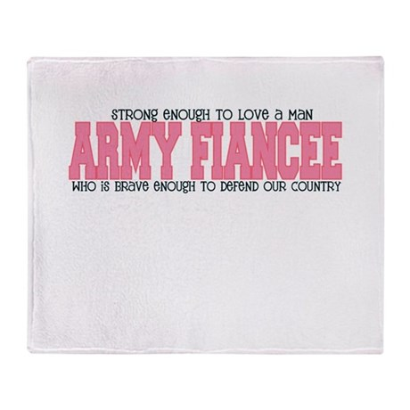 Strong Enough [Army Fiancee] Throw Blanket