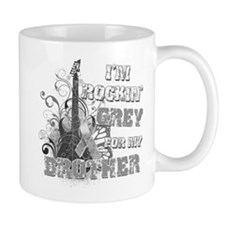 I'm Rockin' Grey for my Broth Small Mugs