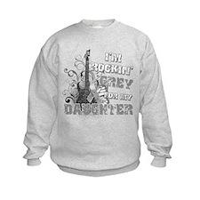 I'm Rockin' Grey for my Daugh Sweatshirt